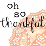 Oh So Thankful