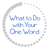 What To Do With Your One Word