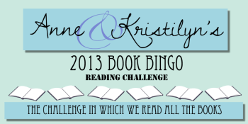 Anne & Kristilyn's 2013 Bingo Challenge