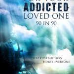 Praying For Your Addicted Loved One