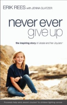 Never Ever Give Up by Erik Rees