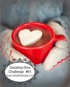 Dazzling Diva Challenge #61 - Inspirational Photo