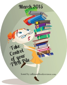 Take Control Of Your TBR Pile Challenge March 2015