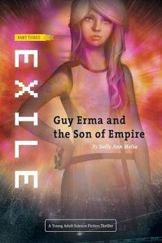 Exile - Guy Erma Pt 3
