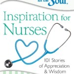 Chicken Soup For The Soul - Inspiration For Nurses
