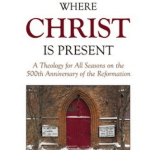 Where Christ Is Present - Thumbnail