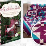 My Mothers Quilts Giveaway