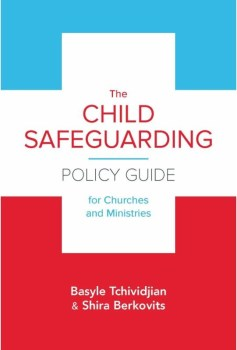 The Child Safe Guarding Policy Guide