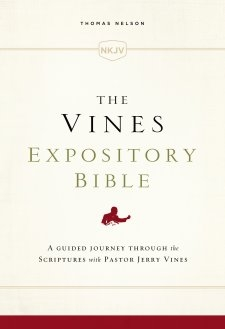 The Vines Expository Bible