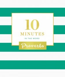 10 Minutes In The Word Proverbs