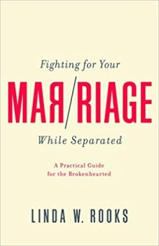 Fighting For Your Marriage While Separated 1