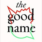 The Good Name