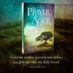 Prayer Of Agur - Graphic