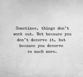 Sometimes Things Don't Go As Planned Quote