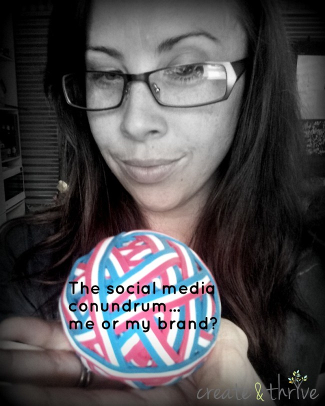 social media conundrum - me or my brand - create and thrive