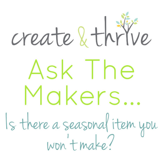 Ask the Makers - seasonal