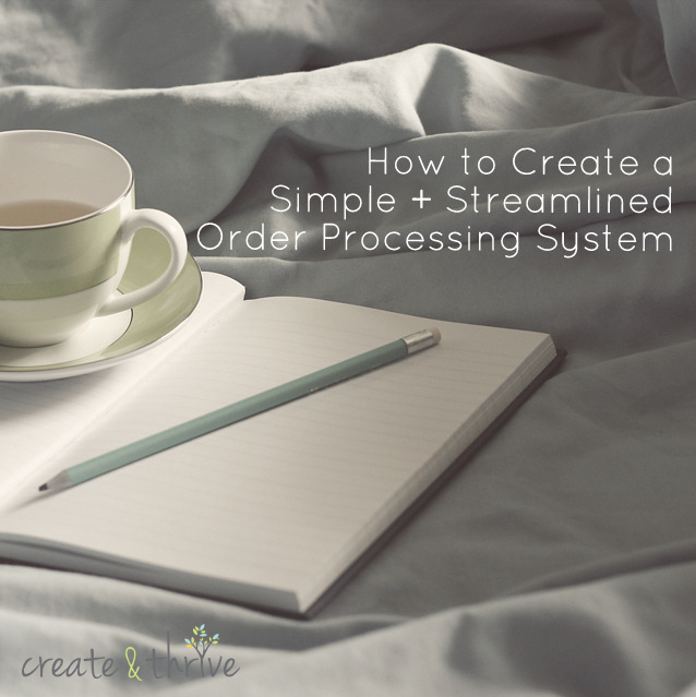 How to Create and Simple + Streamlined Order Management System