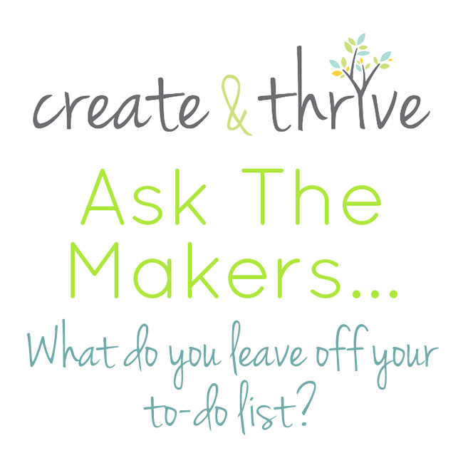 Ask the Makers - leave off to do list