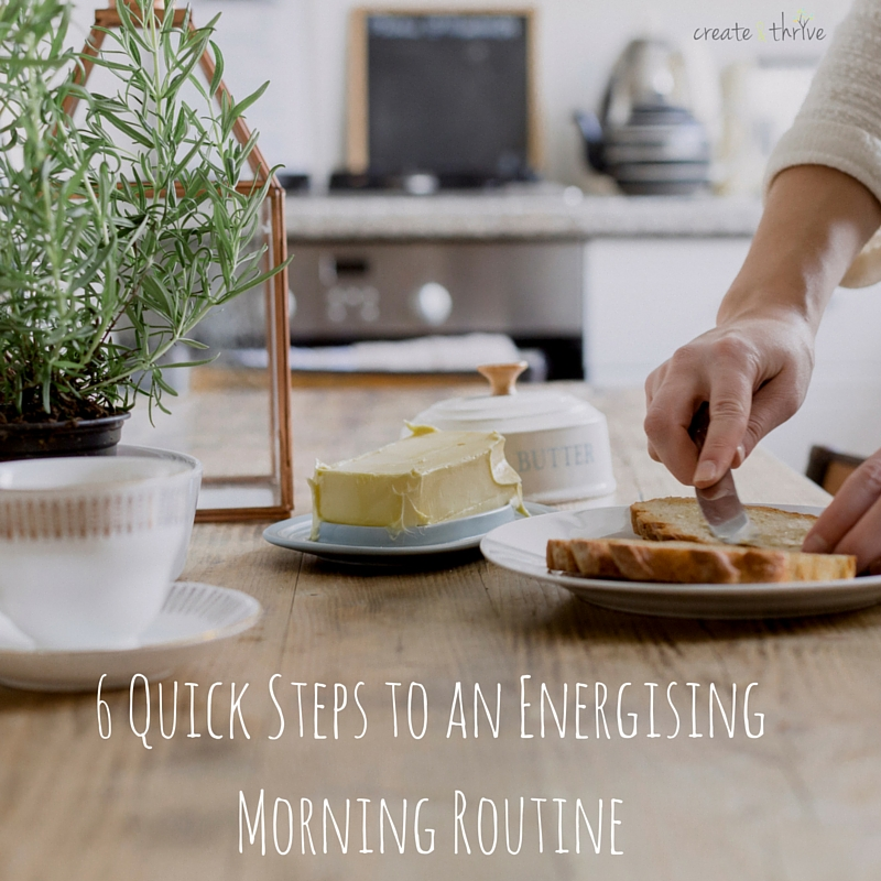 6 Quick Steps for an Energising Morning Routine