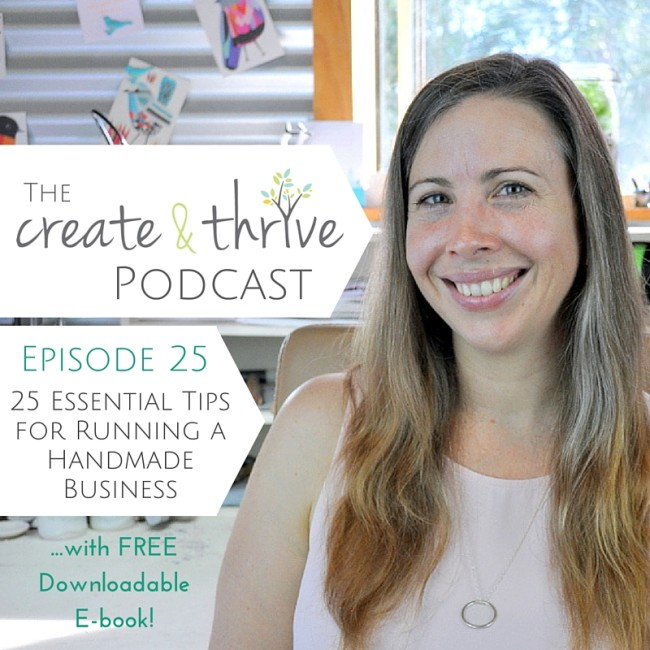 The Create & Thrive Podcast - Episode 25