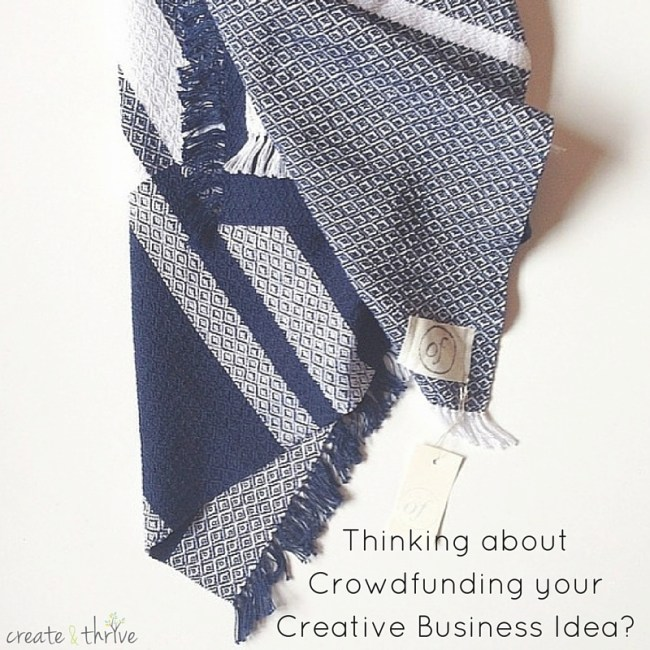 Thinking about Crowdfunding your Creative Business Idea-