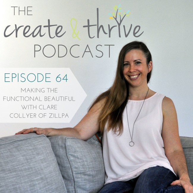 The Create & Thrive Podcast 64