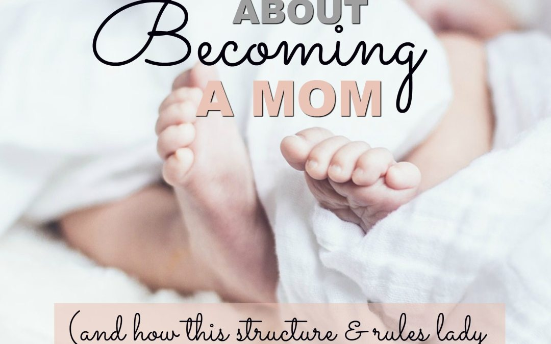 What you need to know about becoming a Mom