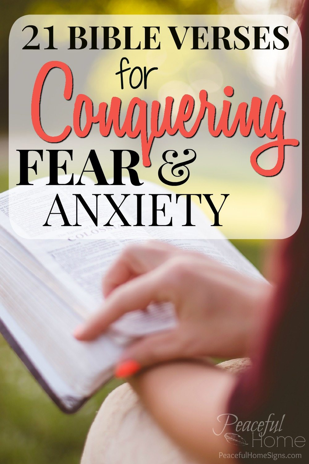 21 Bible Verses for Conquering Fear and Anxiety - Peaceful Home