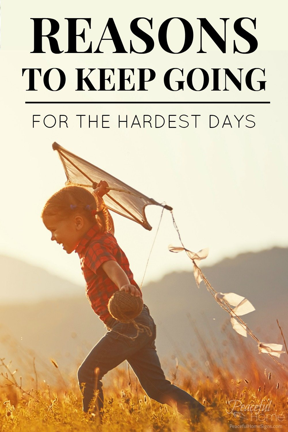 Reasons to keep going for the hardest days | Momlife Encouragement | Christian Encouragement | Life is beautiful | Christian Mom Blog | Encouraging list | Help to feel better | Perspective Shift | Change my mood