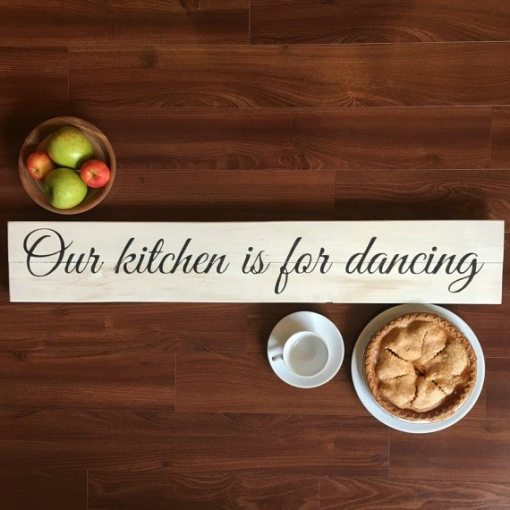 Our Kitchen Is For Dancing