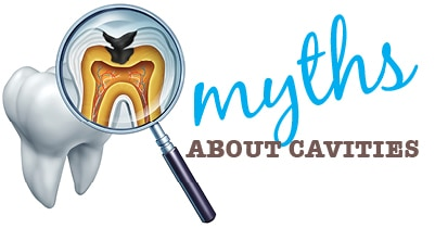 Myths about Cavities