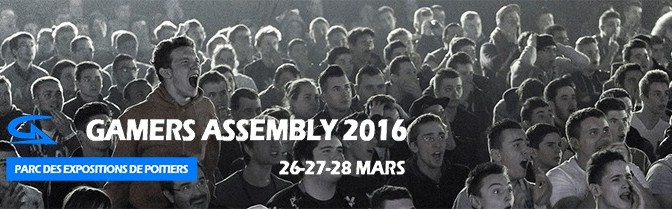 Gamers Assembly Poitiers du 26 au 28 mars 2016