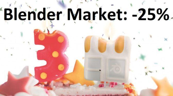 Pour les 3 ans du Blender Market, profitez de 25% de remise jusqu'au 11 Juin