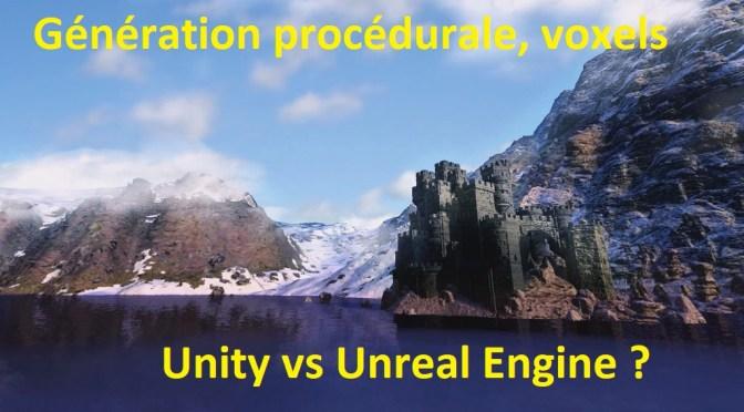 Génération Procédurale: Quid de Unity vs Unreal Engine ?