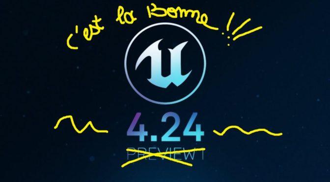 Les nouveautés de la version 4.24 d'Unreal Engine