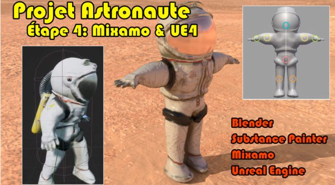 "Projet Astronaute: Animation Mixamo et export <span class=""caps"">UE4</span> (Blender, Substance Painter, Mixamo, Unreal Engine)"