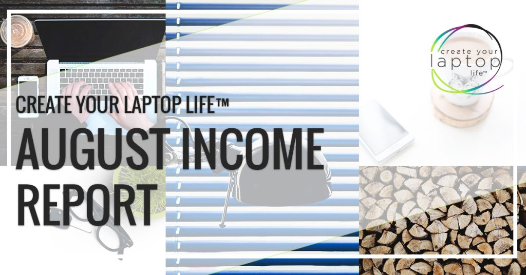 August 2017 Income Report