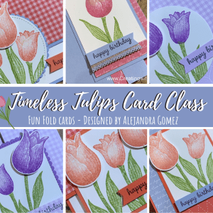Fun Fold Card Class featuring the Timeless Tulips bundle