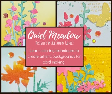 Quiet Meadow Card Class - Coloring Techniques