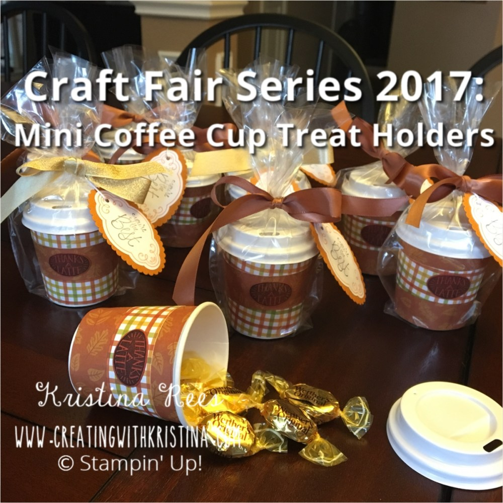 Craft Fair Series 2017- Mini Coffee Cups