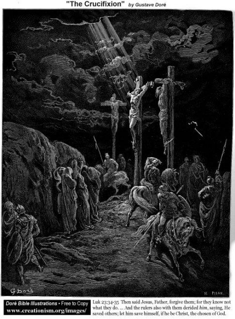 https://i1.wp.com/www.creationism.org/images/DoreBibleIllus/tLuk2334Dore_TheCrucifixion.jpg?resize=485%2C657