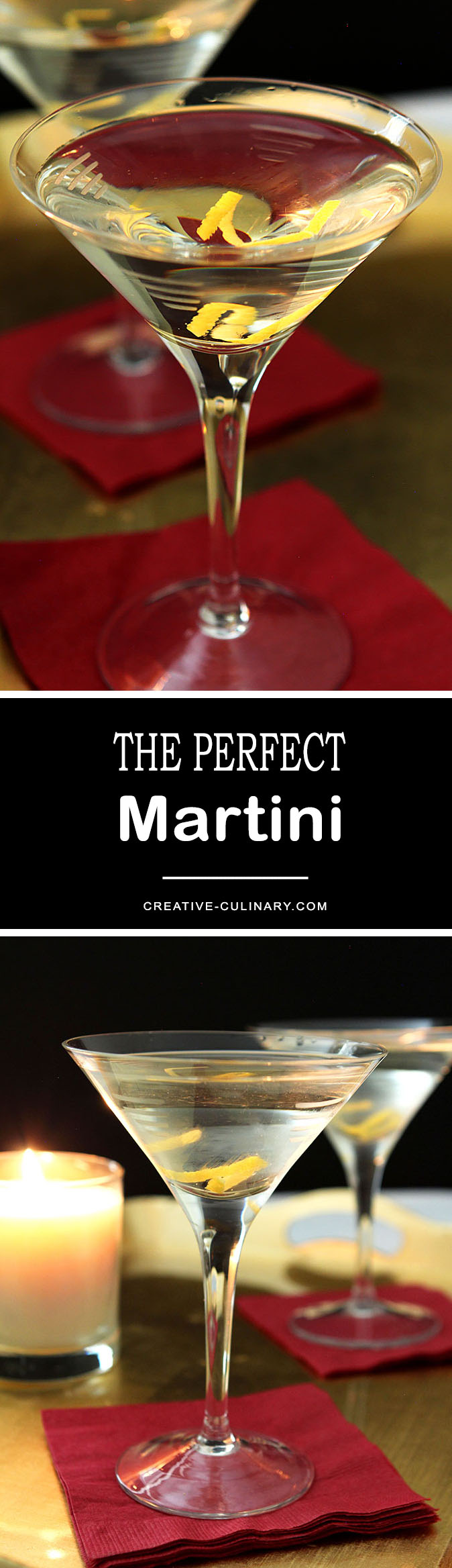 The Perfect Martini is simply one that is perfect for you; starting with good gin and vermouth can make all the difference!