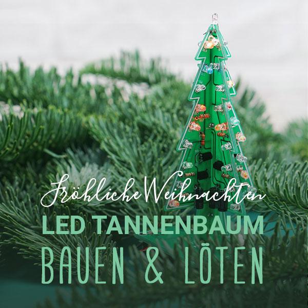 DIY | LED Tannenbaum zusammenbauen und löten