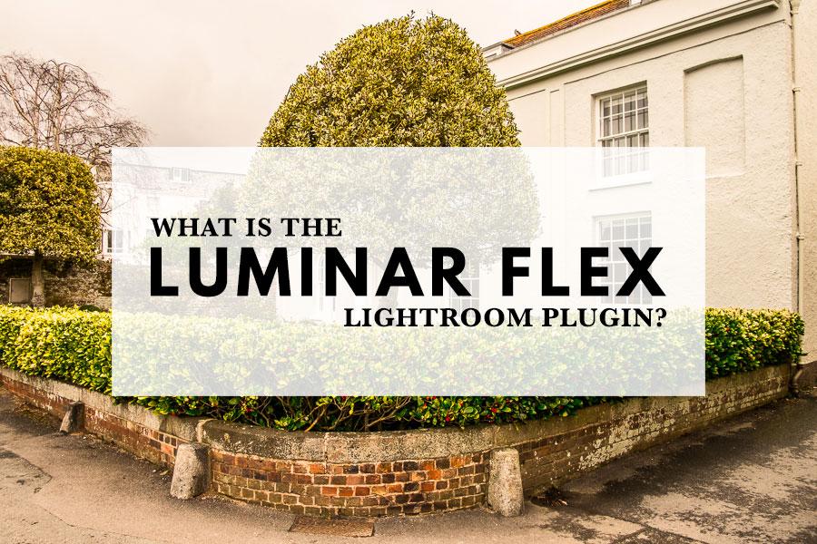 What is the Luminar Flex Lightroom plugin?