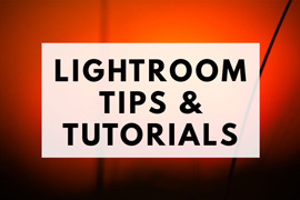 Lightroom tips and tutorials