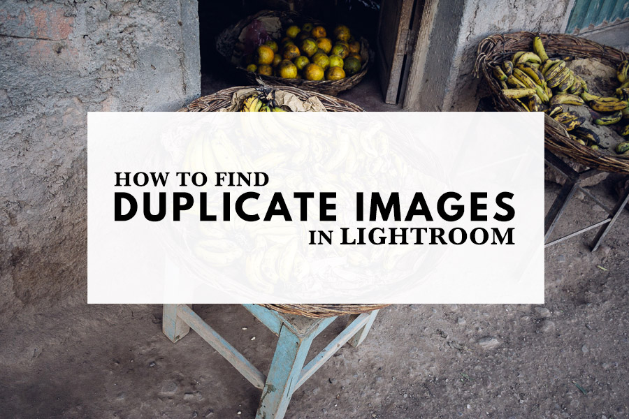 How To Find Duplicate Images In Lightroom