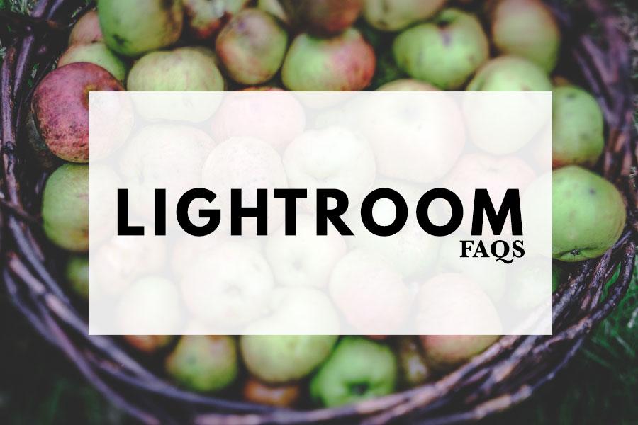 Lightroom FAQs