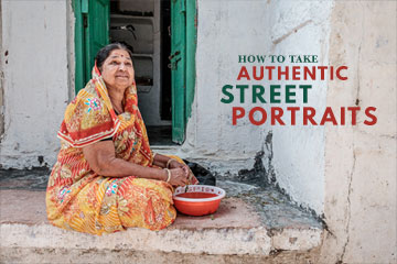 How To Take Authentic Street Portraits