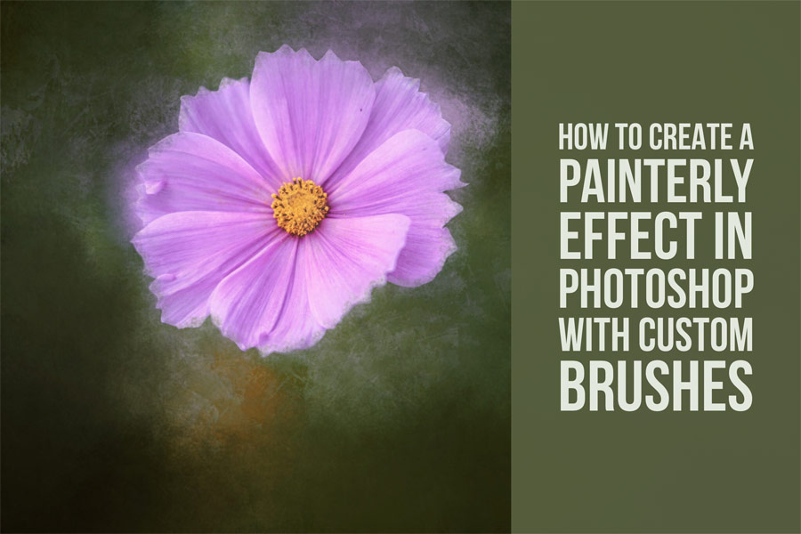How To Create A Painterly Effect In Photoshop With Custom Brushes