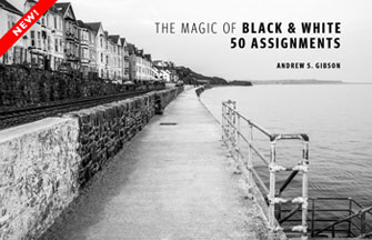 The Magic of Black & White: 50 Assignments